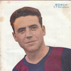 Coleccionismo deportivo: SEMANARIO DEPORTIVO DICEN, BOSCH C.F.BARCELONA. Lote 7604202