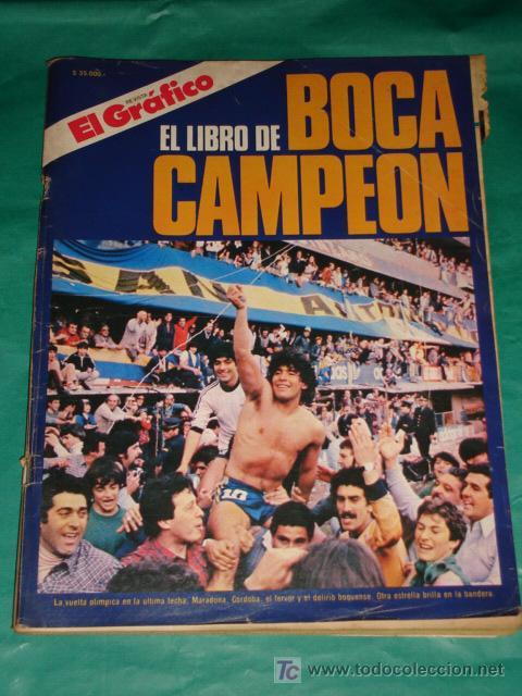 EL LIBRO DE BOCA CAMPEON - EL GRAFICO * AÑO 1981 * ( FOTOS ADICIONALES ) (Coleccionismo Deportivo - Revistas y Periódicos - otros Fútbol)