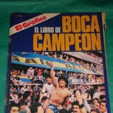 Coleccionismo deportivo: EL LIBRO DE BOCA CAMPEON - EL GRAFICO * AÑO 1981 * ( FOTOS ADICIONALES ). Lote 18310997