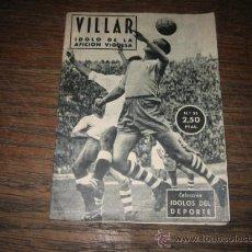Coleccionismo deportivo: COLECCION IDOLOS DEL DEPORTE Nº 55.-VILLAR IDOLO DE LA AFICCION VIGUESA 1959. Lote 16362202