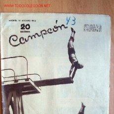 Coleccionismo deportivo: CAMPEÓN, REVISTA DE DEPORTES Nº 43. 27 AGOSTO 1933. Lote 21725159