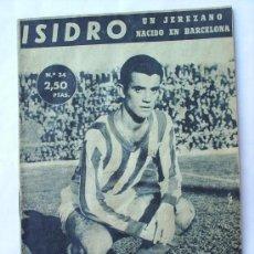 Coleccionismo deportivo: IDOLOS DEL DEPORTE-N.34--ISIDRO-. Lote 24513281