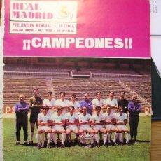 Coleccionismo deportivo: REVISTA REAL MADRID - REAL MADRID CAMPEON DE COPA 1970. Lote 26152008