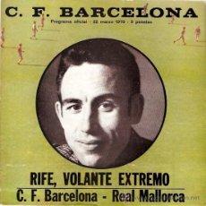 Colecionismo desportivo: PROGRAMA OFICIAL PARTIDO BARCELONA - MALLORCA 22-3-70. Lote 11624002