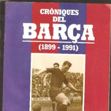 Coleccionismo deportivo: CRÓNIQUES DEL BARÇA (1899-1991) FASCICLE Nº 7. Lote 24036460