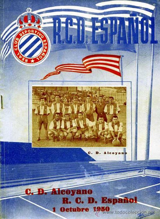 PROGRAMA OFICIAL REAL CLUB DEPORTIVO ESPAÑOL C.D ALCOYANO OCTUBRE 1950 (Coleccionismo Deportivo - Revistas y Periódicos - otros Fútbol)