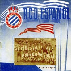Collectionnisme sportif: PROGRAMA OFICIAL REAL CLUB DEPORTIVO ESPAÑOL C.D ALCOYANO OCTUBRE 1950. Lote 15931813