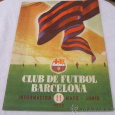 Coleccionismo deportivo: BOLETIN F.C. BARCELONA - MAYO-JUNIO 1955. Lote 16509466