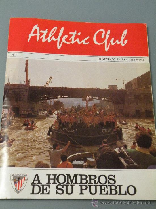 REVISTA ATHLETIC CLUB,NUMERO 1. TEMP 83/84 EL RECIBIMIENTO.BILBAO,CLEMENTE,SARABIA,DANI (Coleccionismo Deportivo - Revistas y Periódicos - otros Fútbol)