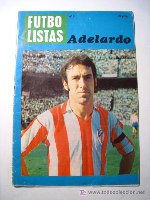 ADELARDO - COLECCION FUTBOLISTAS Nº 1 - FUTBOL GRAFICO (Coleccionismo Deportivo - Revistas y Periódicos - otros Fútbol)