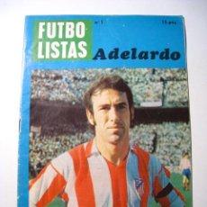 Coleccionismo deportivo: ADELARDO - COLECCION FUTBOLISTAS Nº 1 - FUTBOL GRAFICO. Lote 183657532