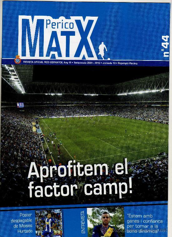 REVISTA PERICO MATX Nº 44 · TEMPORADA 2009·2010 - JORNADA 13 · PÓSTER DESPLEGABLE DE MOISÉS HURTADO (Coleccionismo Deportivo - Revistas y Periódicos - otros Fútbol)