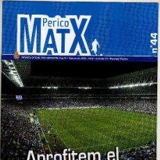 Coleccionismo deportivo: REVISTA PERICO MATX Nº 44 · TEMPORADA 2009·2010 - JORNADA 13 · PÓSTER DESPLEGABLE DE MOISÉS HURTADO. Lote 16627624