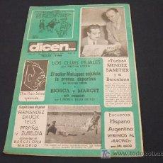 Coleccionismo deportivo: DIARIO DEPORTIVO DICEN - 20 FEBRERO 1.954 - Nº 75 - LOS CLUBS FILIALES POR NESTOR LUJAN . Lote 17092544