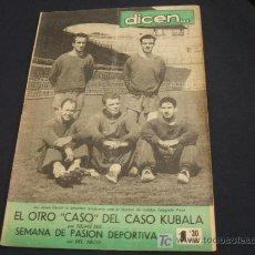 Coleccionismo deportivo: DIARIO DEPORTIVO DICEN - 4 ABRIL 1.953 - Nº 30 - PORTADA, BASORA, CESAR, KUBALA, MORENO Y MANCHON . Lote 22181091