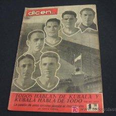 Coleccionismo deportivo: DIARIO DEPORTIVO DICEN - 18 ABRIL 1.953 - Nº 32 - PORTADA, VARIOS JUGADORES DEL F.C. BARCELONA. Lote 17094522