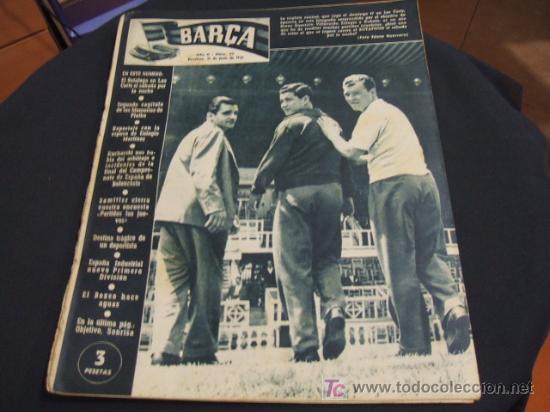 REVISTA BARÇA - 21 JUNIO 1956 - Nº 27 - PORTADA VILLAVERDE, EULOGIO MARTINEZ Y KUBALA - (Coleccionismo Deportivo - Revistas y Periódicos - otros Fútbol)