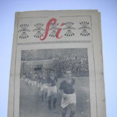 Coleccionismo deportivo: SI : SUPLEMENTO SEMANAL DE ARRIBA . FUTBOL . PERIÓDICO DEPORTIVO . AÑO 1 Nº 19 .MAYO 1942 . 15 PP.. Lote 25202802