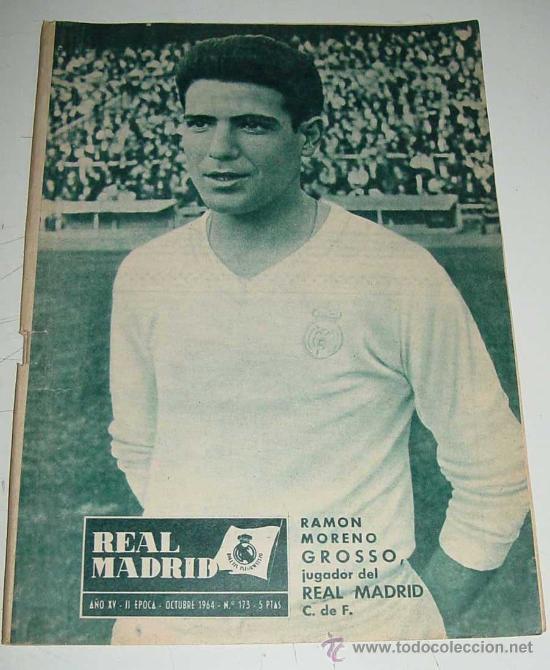 ANTIGUA REVISTA DEL REAL MADRID - FUTBOL - OCTUBRE 1964 - Nº 173 - EN PORTADA FELIX RUIZ GABARI - M (Coleccionismo Deportivo - Revistas y Periódicos - otros Fútbol)