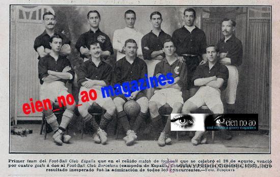 RETAL DE REVISTA 1910~FUTBOL CLUB ESPAÑA~CLUB DE BARCELONA CAMPIONAT DE CATALUNYA (Coleccionismo Deportivo - Revistas y Periódicos - otros Fútbol)