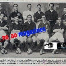 Coleccionismo deportivo: RETAL DE REVISTA 1910~FUTBOL CLUB ESPAÑA~CLUB DE BARCELONA CAMPIONAT DE CATALUNYA. Lote 26484037