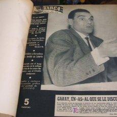 Coleccionismo deportivo: REVISTA BARÇA - 53 REVISTAS ENCUADERNADAS - NUMEROS 265 AL 317 - AÑO 1961 - F.C. BARCELONA - . Lote 27210258