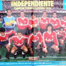 Coleccionismo deportivo: EL GRAFICO - POSTER INDEPENDIENTE CAMPEON TORNEO CLAUSURA 1994 - 54 CM X 41 CM - DE COLECCION. Lote 25666824