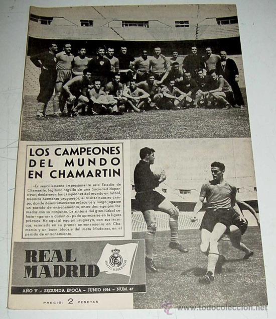ANTIGUA REVISTA DEL REAL MADRID - FUTBOL - JUNIO 1954 - Nº 47 - LOS CAMPEONES DEL MUNDO (URUGUAY) EN (Coleccionismo Deportivo - Revistas y Periódicos - otros Fútbol)