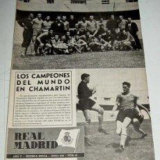 Coleccionismo deportivo: ANTIGUA REVISTA DEL REAL MADRID - FUTBOL - JUNIO 1954 - Nº 47 - LOS CAMPEONES DEL MUNDO (URUGUAY) EN. Lote 21490890