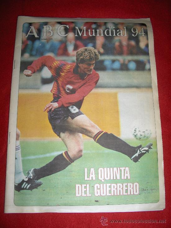 JULEN GUERRERO PORTADA ABC MUNDIAL 1994 ESTADOS UNIDOS ATHLETIC BILBAO 64 PAGINAS COMPLETO (Coleccionismo Deportivo - Revistas y Periódicos - otros Fútbol)