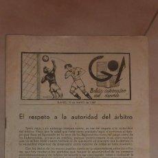 Coleccionismo deportivo: ANTIGUA REVISTA DE FUTBOL. GOL BOLETIN INFORMATIVO DEL DEPORTE. 1947. . Lote 26430729