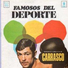 Coleccionismo deportivo: REVISTA. FAMOSOS DEL DEPORTE. BIOGRAFIA COMPLETA DE CARRASCO. Nº 25.. Lote 22417127