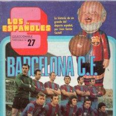 Coleccionismo deportivo: REVISTA LOS ESPAÑOLES. FASCICULO Nº 27. BARCELONA C.F. . Lote 22501798