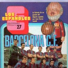 Coleccionismo deportivo: REVISTA LOS ESPAÑOLES. FASCICULO Nº 27. BARCELONA C.F.. Lote 22501819