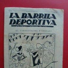 Coleccionismo deportivo: LA BARRILA DEPORTIVA Nº 21 17/2/1925 EL CAS ALCÁNTARA - BOXA - BARÇA 1 ESPAÑOL 0. Lote 27283910