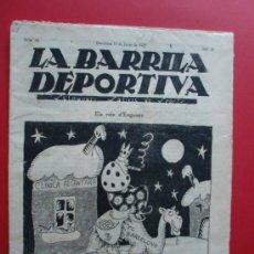 Coleccionismo deportivo: LA BARRILA DEPORTIVA Nº 16 REVISTA SATIRICA BARÇA 3 MARTINEC 0 1925. Lote 27283911