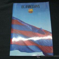 Coleccionismo deportivo: FUTBOL CLUB BARCELONA - REVISTA-DOSSIER - FIRMADO POR EL PRESIDENTE JOSEP LLUIS NUÑEZ - . Lote 23124902