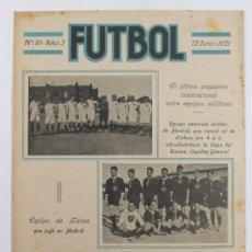 Coleccionismo deportivo: REVISTA FUTBOL, Nº81, AÑO 3. 28 JUNIO 1921. PARTIDO SELECCIÓN MILITAR DE MADRID - LISBOA. Lote 23720904
