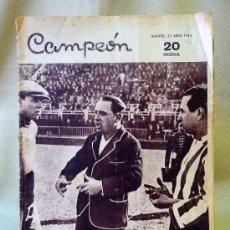 Coleccionismo deportivo: PERIODICO DEPORTIVO CAMPEON, 22 DE ABRIL, 20 CENTIMOS. Lote 24287085