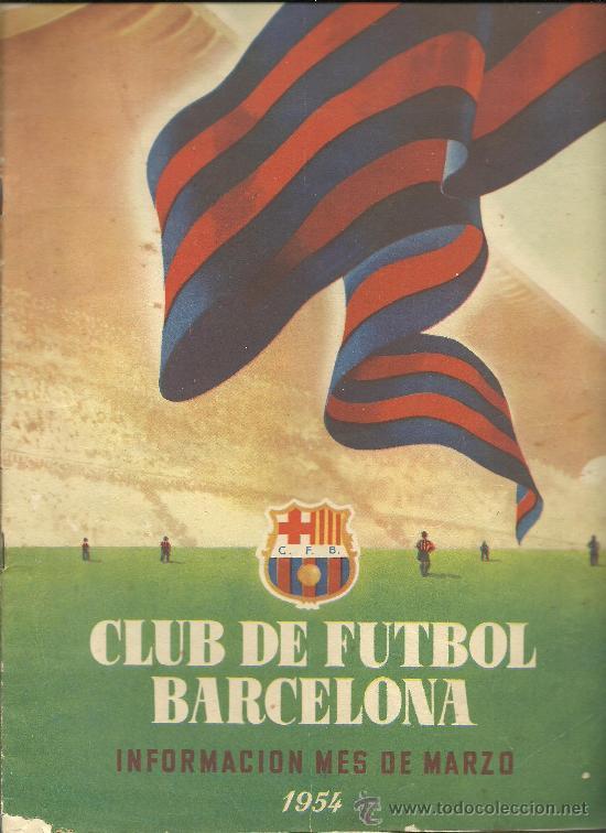 CX-CLUB DE FUTBOL BARCELONA. BARÇA. INFORMACIÓN. Nº 1. MES DE MARZO DE 1954 (Coleccionismo Deportivo - Revistas y Periódicos - otros Fútbol)