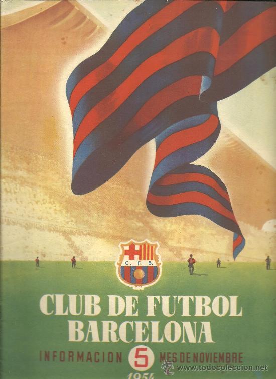 CX-CLUB DE FUTBOL BARCELONA - BARÇA. INFORMACIÓN. Nº 5. MES DE NOVIEMBRE DE 1954 (Coleccionismo Deportivo - Revistas y Periódicos - otros Fútbol)