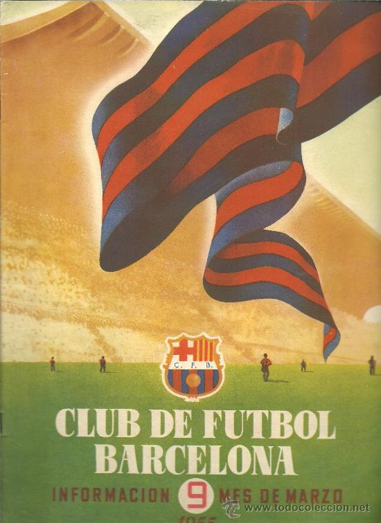 CX-CLUB DE FUTBOL BARCELONA - BARÇA. INFORMACIÓN. Nº 9. MES DE MARZO DE 1955 (Coleccionismo Deportivo - Revistas y Periódicos - otros Fútbol)