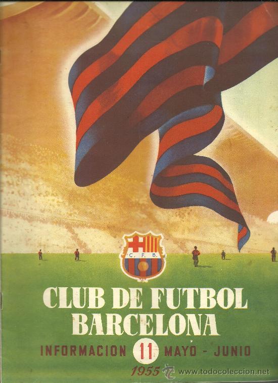 CX-CLUB DE FUTBOL BARCELONA - BARÇA. INFORMACIÓN. Nº 11. MES DE MAYO DE 1955 (Coleccionismo Deportivo - Revistas y Periódicos - otros Fútbol)