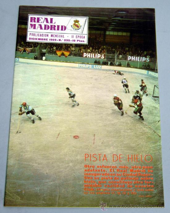 REVISTA REAL MADRID Nº 235 DICIEMBRE 1969 PISTA DE HIELO JOCKEY PATINAJE (Coleccionismo Deportivo - Revistas y Periódicos - otros Fútbol)