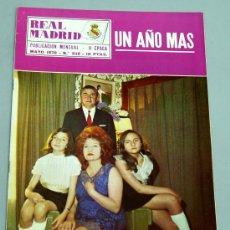 Coleccionismo deportivo: REVISTA REAL MADRID Nº 240 MAYO 1970 MIGUEL MUÑOZ ENTRENADOR UN AÑO MÁS CON SU FAMILIA. Lote 25086891