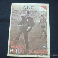 Coleccionismo deportivo: ABC - EL REAL MADRID CAMPEON DE EUROPA - FASCICULO Nº 17 - EL MAGO HECHIZO AL MADRID - . Lote 25086926