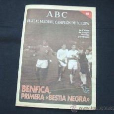Coleccionismo deportivo: ABC - EL REAL MADRID CAMPEON DE EUROPA - FASCICULO Nº 18 - BENFICA, PRIMERA BESTIA NEGRA - . Lote 25086958