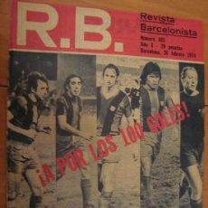 Coleccionismo deportivo: R.B. REVISTA BARCELONISTA Nº 465 FEBRERO 1974 . Lote 25286801