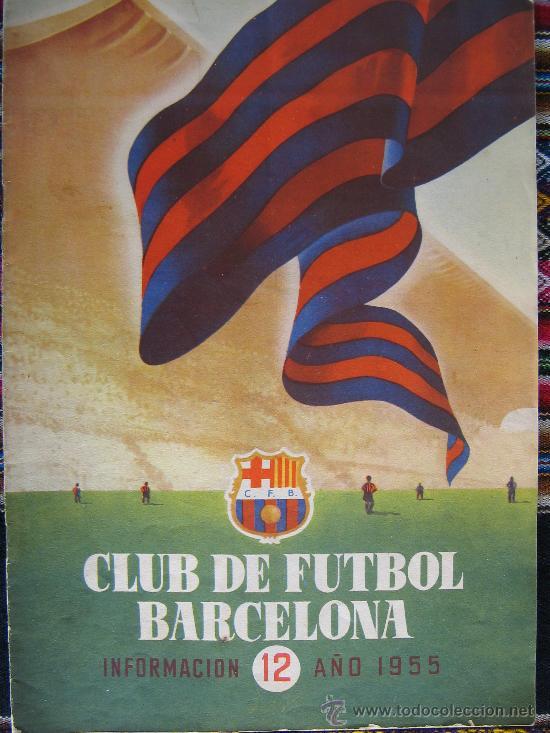 BARÇA FC BARCELONA CF REVISTA DEL FUTBOL CLUB AÑO 1955 HABLA DEL NUEVO ESTADIO N 12 VER FOTOS (Coleccionismo Deportivo - Revistas y Periódicos - otros Fútbol)