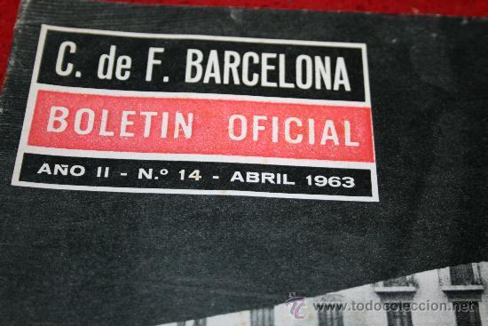 Coleccionismo deportivo: CLUB DE FUTBOL BARCELONA - BOLETIN OFICIAL - AÑO II - Nº 14 - ABRIL 1963 - CAMPO LAS CORTS TRIBUNA - Foto 3 - 26372059